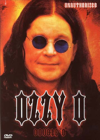 Ozzy O - Unauthorized DVD Movie