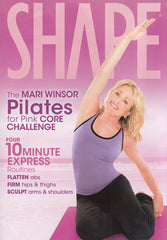 Shape - The Mari Winsor Pilates for Pink Core Challenge