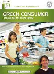 Green Consumer Choices for the Entire Family