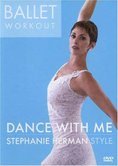Ballet Workout - Dance With Me - Stephanie Herman Style
