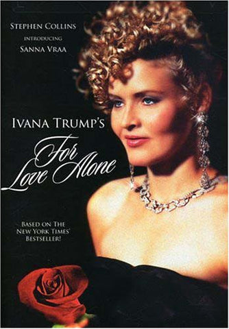 Ivana Trump's For Love Alone DVD Movie