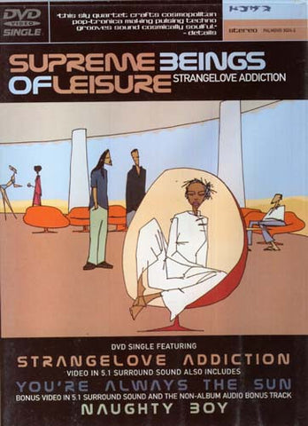 Supreme Beings of Leisure - Strangelove Addiction DVD Movie