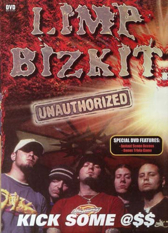 Limp Bizkit - Kick Some Ass (Unauthorized) DVD Movie
