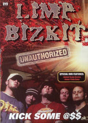 Limp Bizkit - Kick Some Ass (Unauthorized)