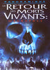 Le Retour Des Morts Vivants - Necropole DVD Movie