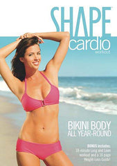 Shape Cardio Workout - Bikini Body All Year-Round