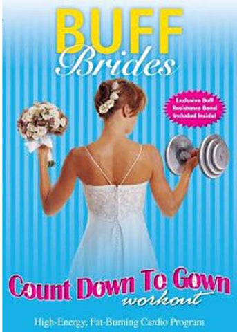 Buff Brides - Count Down to Gown Workout DVD Movie