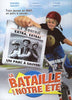 La Bataille De Notre Ete DVD Movie