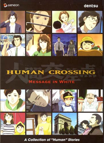 Human Crossing - Message in White DVD Movie
