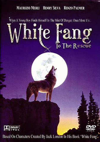 White Fang to the Rescue DVD Movie