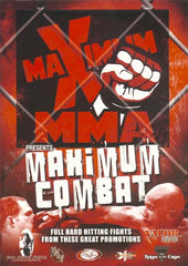 Maximum MMA Presents - Maximum Combat - Vol. 1
