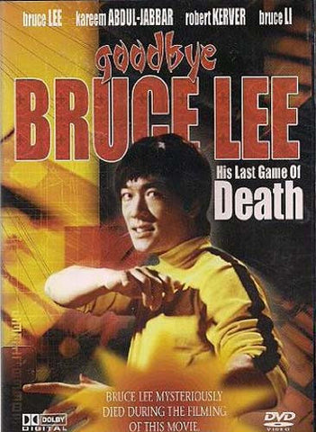 Goodbye Bruce Lee - His Last Game of Death DVD Movie