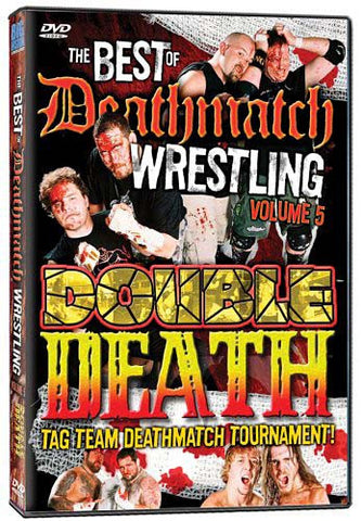 The Best of Deathmatch Wrestling - Vol. 5 - Double Death Tag Team DVD Movie