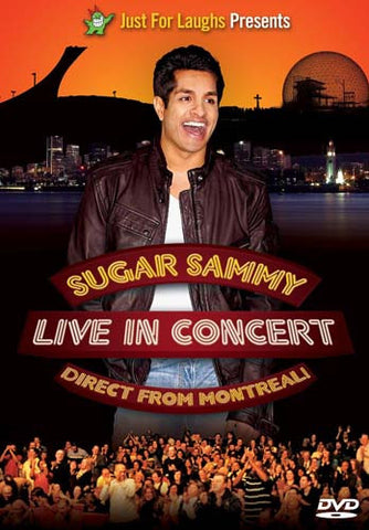 Sugar Sammy Live in Concert - Direct from Montreal DVD Movie