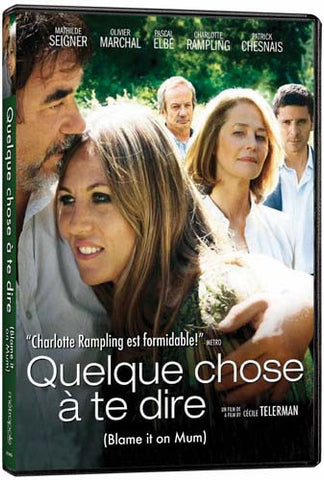 Quelque Chose a Te Dire (Blame It On Mum) DVD Movie