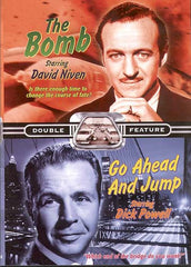 The Bomb/Go Ahead And Jump (Double Feature)