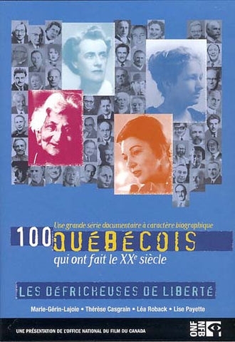 100 Quebecois - Les Defricheuses De Liberte DVD Movie