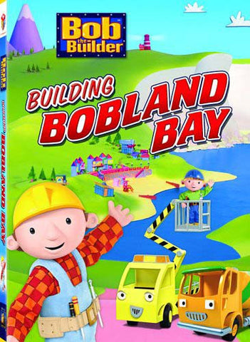 Bob The Builder - Building Bobland Bay DVD Movie
