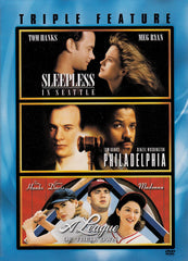 Sleepless in Seattle/Philadelphia/A League of Their Own (Triple Feature) (Boxset)