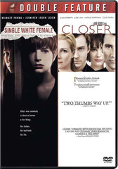 Single White Female / Closer (Double Feature)