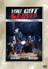 You Got Served / Take It to Streets (The Collection)