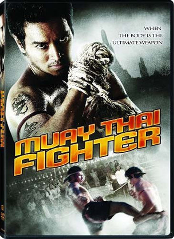 Muay Thai Fighter DVD Movie