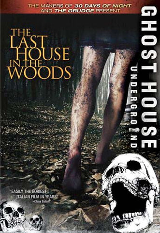 The Last House in the Woods (Uncut) (Ghost House Underground) DVD Movie