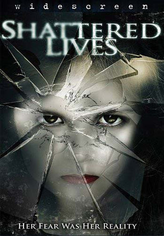 Shattered Lives DVD Movie