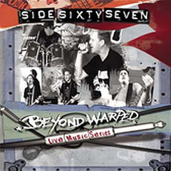 Sidesixtyseven: Beyond Warped Live Music Series