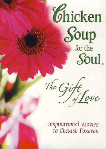 Chicken Soup for the Soul - The Gift of Love DVD Movie