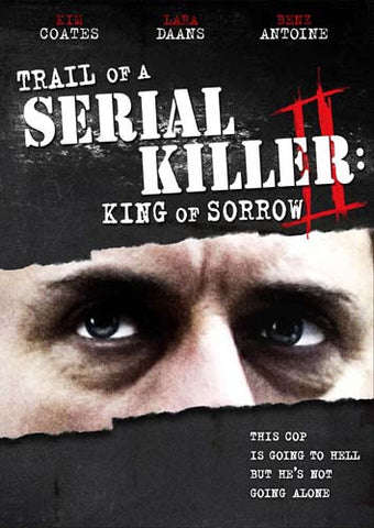 Trail of a Serial Killer 2 - King of Sorrow DVD Movie