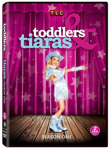 Toddlers And Tiaras - Season One (1) DVD Movie