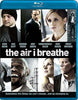 The Air I Breathe (Blu-ray) BLU-RAY Movie