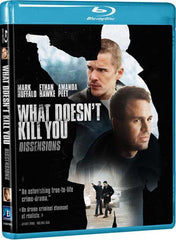 What Doesn t Kill You (Blu-ray) (Bilingual)