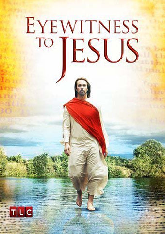 Eyewitness to Jesus DVD Movie