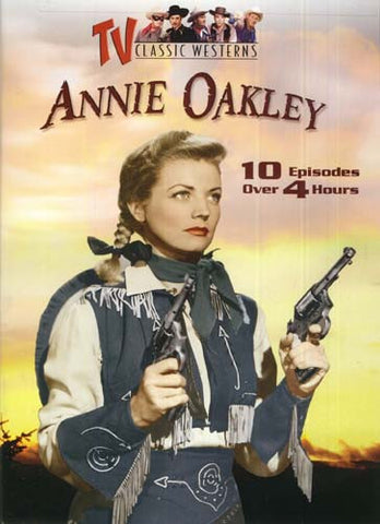 Annie Oakley (10 Episodes) (Ambush Canyon/Gunplay/Justice Guns, etc...) DVD Movie