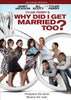 Why Did I Get Married Too? (Tyler Perry s) DVD Movie