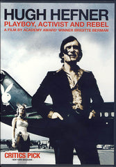 Hugh Hefner - Playboy, Activist and Rebel