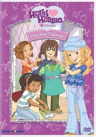 Holly Hobbie: Marvelous Makeover DVD Movie