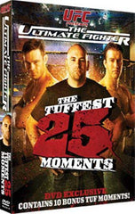 UFC - Ultimate Fighter - The Tuffest 25 Moments