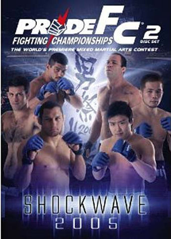 Pride Fighting Championships - Shockwave 2005 DVD Movie
