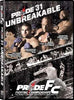 Pride FC - 31: Unbreakable DVD Movie