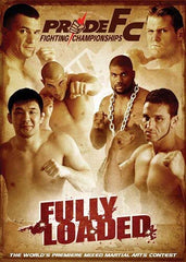 Pride FC - Fully Loaded