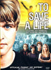 To Save a Life DVD Movie