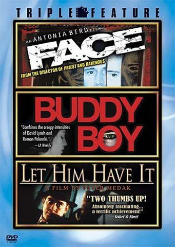 Face / Buddy Boy / Let Him Have It (Triple Feature) DVD Movie
