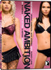 Naked Ambition: An R Rated Look at an X Rated Industry DVD Movie