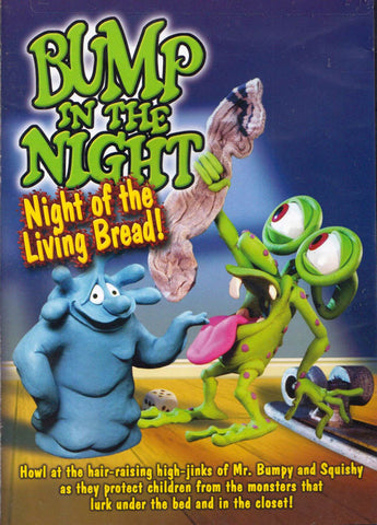 Bump in the Night - Night of the Living Bread DVD Movie