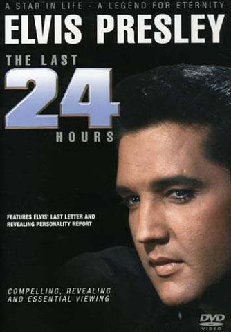 Elvis Presley - The Last 24 Hours DVD Movie
