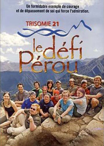 Trisomie 21 - Le Defi Perou DVD Movie