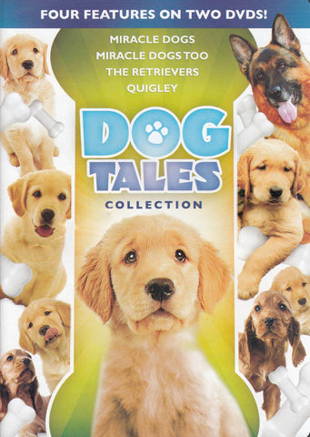 Dog Tales Collection (Miracle Dogs, Miracle Dogs Too, The Retrievers, Quigley) DVD Movie